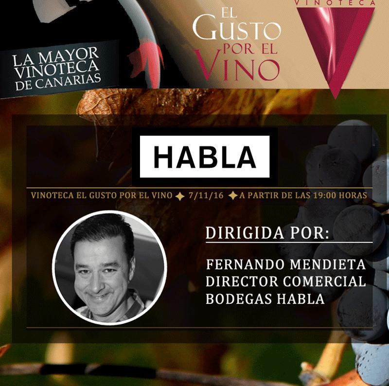 Bodegas Habla. Una cata comentada en la Vinoteca el Gusto por el Vino, 7 nov 2016