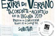 Extra de Verano Tacoronte-Acentejo en La Laguna 2017