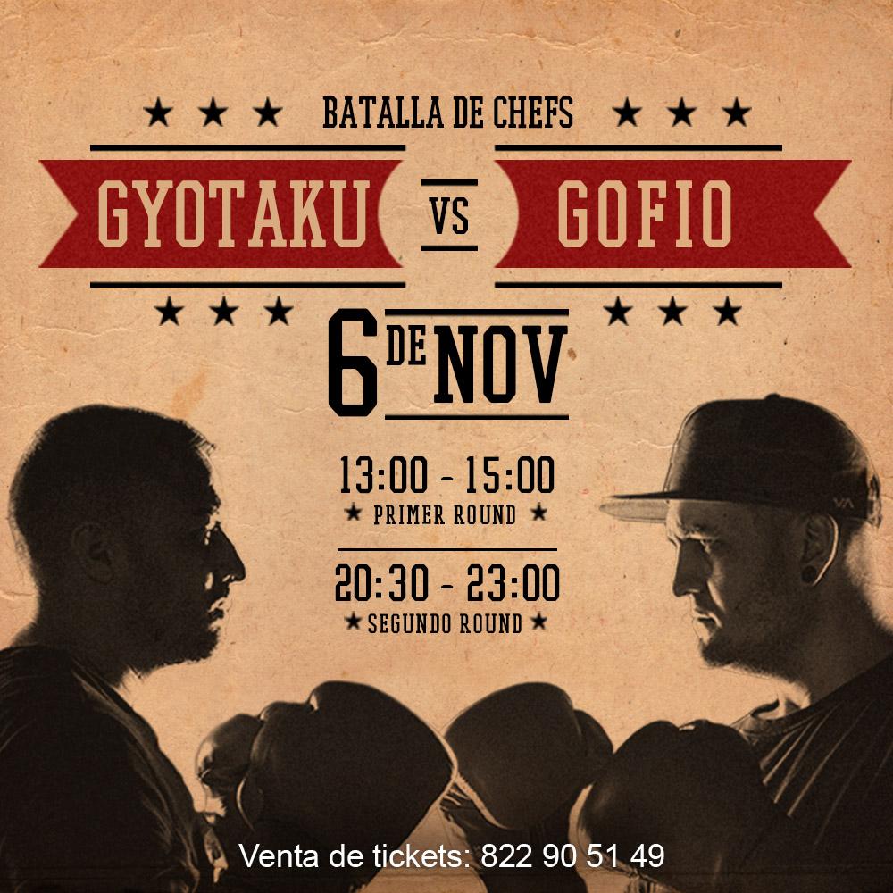 GYOTAKU vs GOFIO.Batalla de Chefs