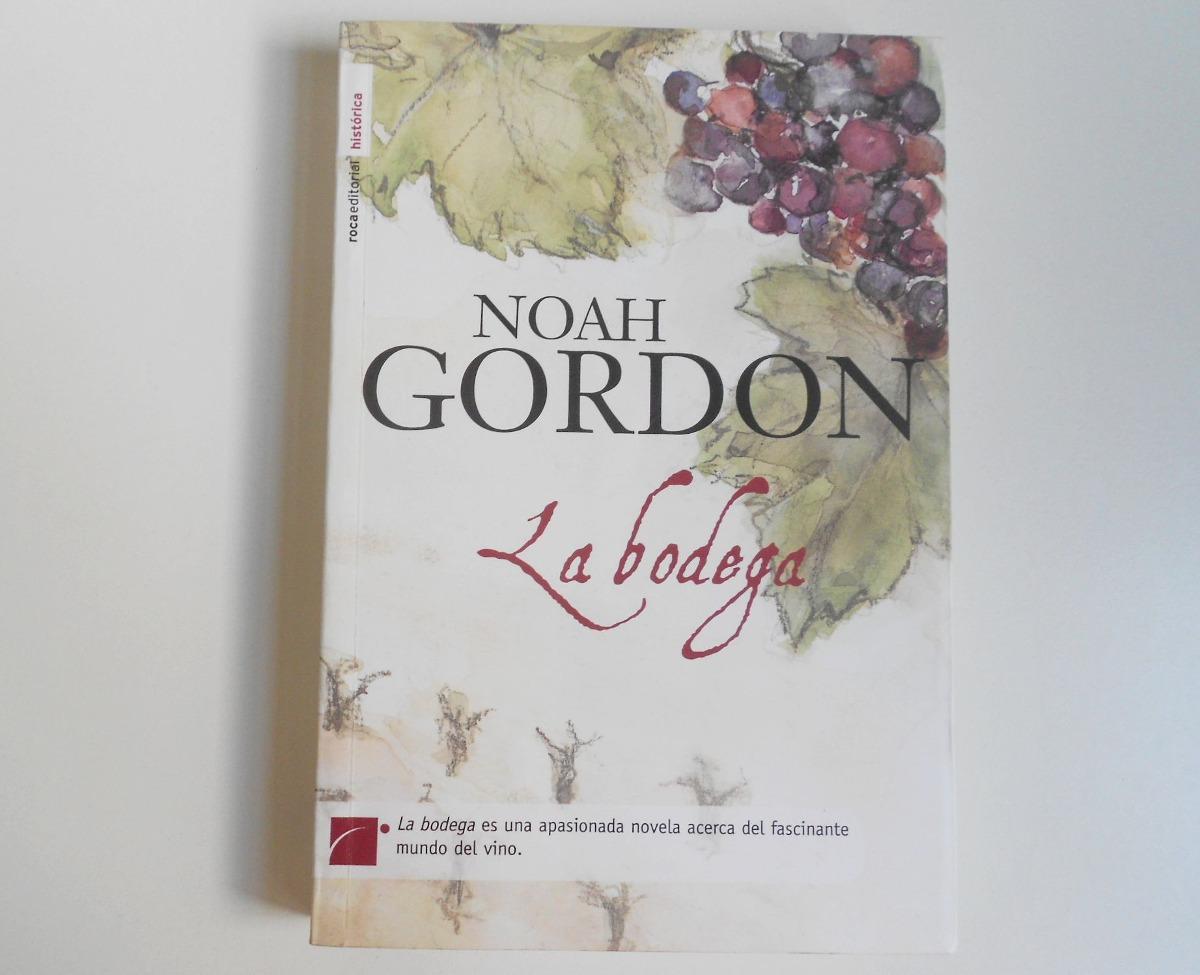 Libro recomendado: La Bodega, de NOAH GORDON