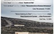 XVI Concurso Insular de Catas de Vinos Artesanales y las X Jornadas Vitivinícolas, organizadas por el Cabildo de Lanzarote