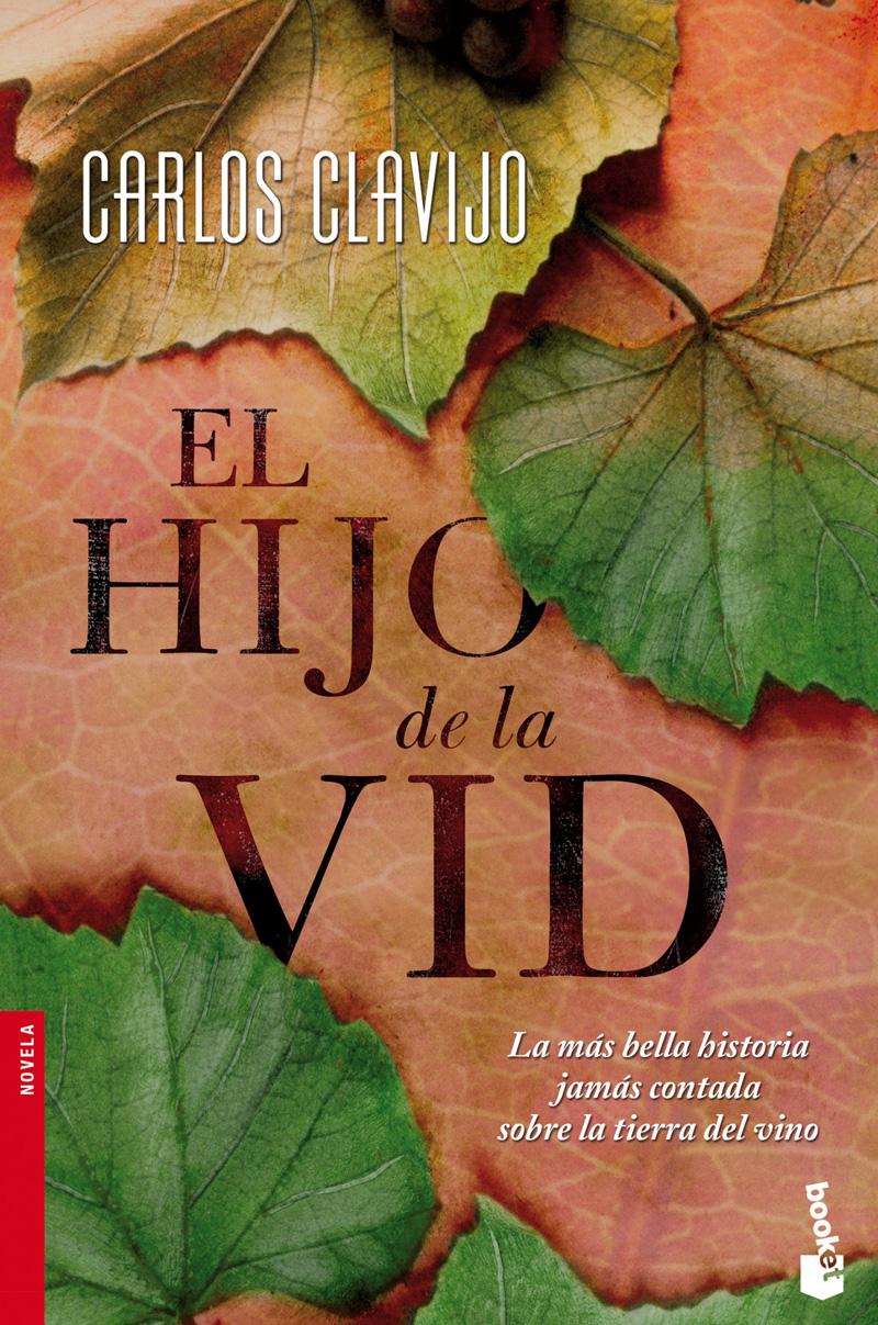 Libro recomendado: El hijo de la vid (de Carlos Clavijo)