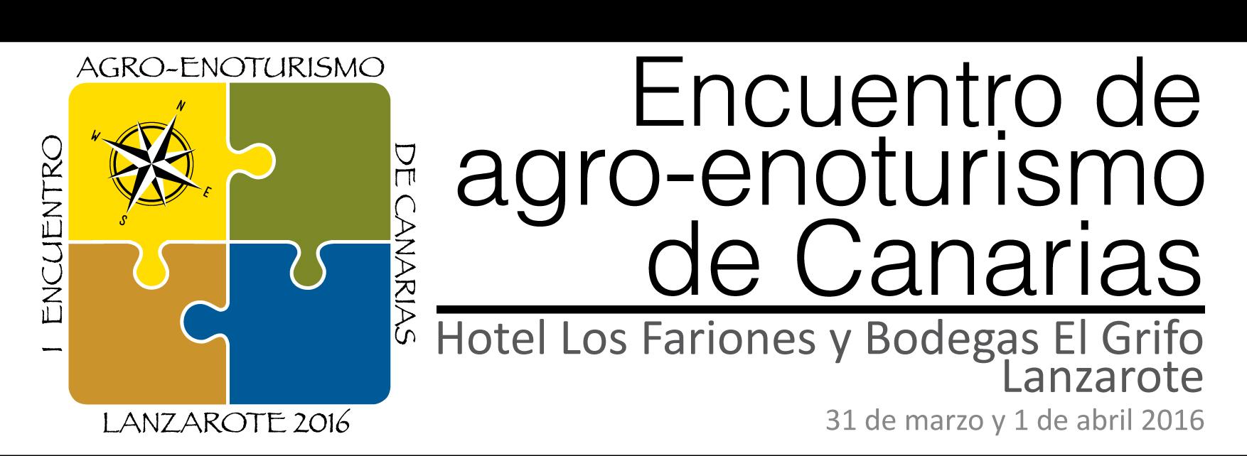 I Encuentro de Agroenoturismo de Canarias. Lanzarote 31 de marzo de 2016