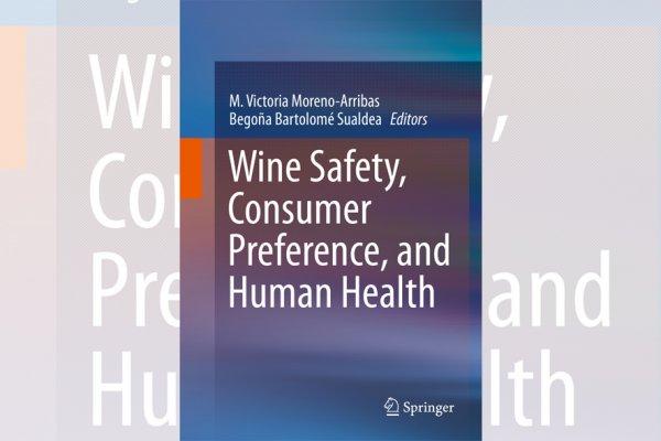Libro recomendado: Wine Safety, Consumer Preference, and Human Health