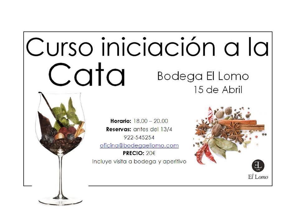 Curso de Iniciación a la Cata en Bodega El Lomo. 15 de abril de 2016. Tenerife