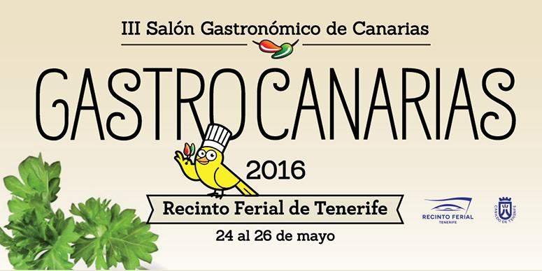 Gastrocanarias 2016 abrirá sus puertas los próximos 24 al 26 de mayo