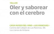 Taller Oler y Saborear con el cerebro. Casa Museo del Vino Las Manchas. La Palma