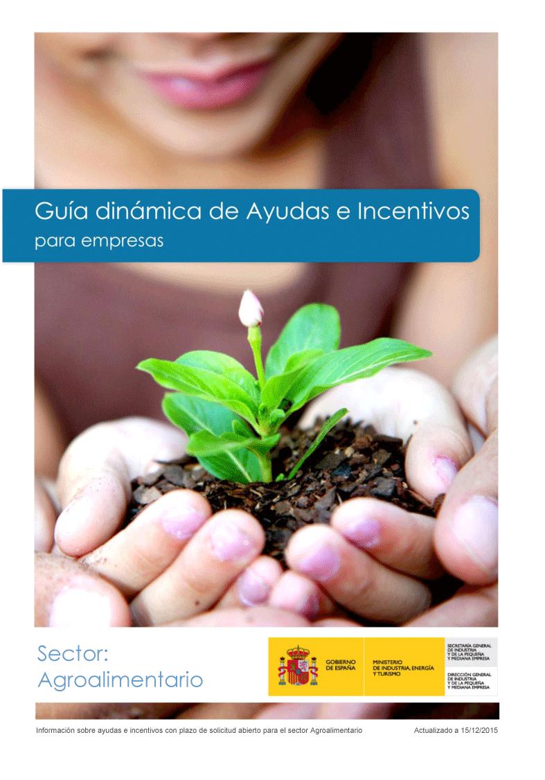 Guía dinámica de ayudas e incentivos para empresas del sector agrario