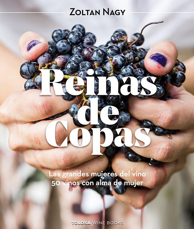 """""""Reinas de Copas. Las grandes mujeres del vino"""""""