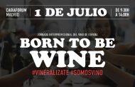 BORN TO BE WINE, Jornada Interprofesional del Vino de España