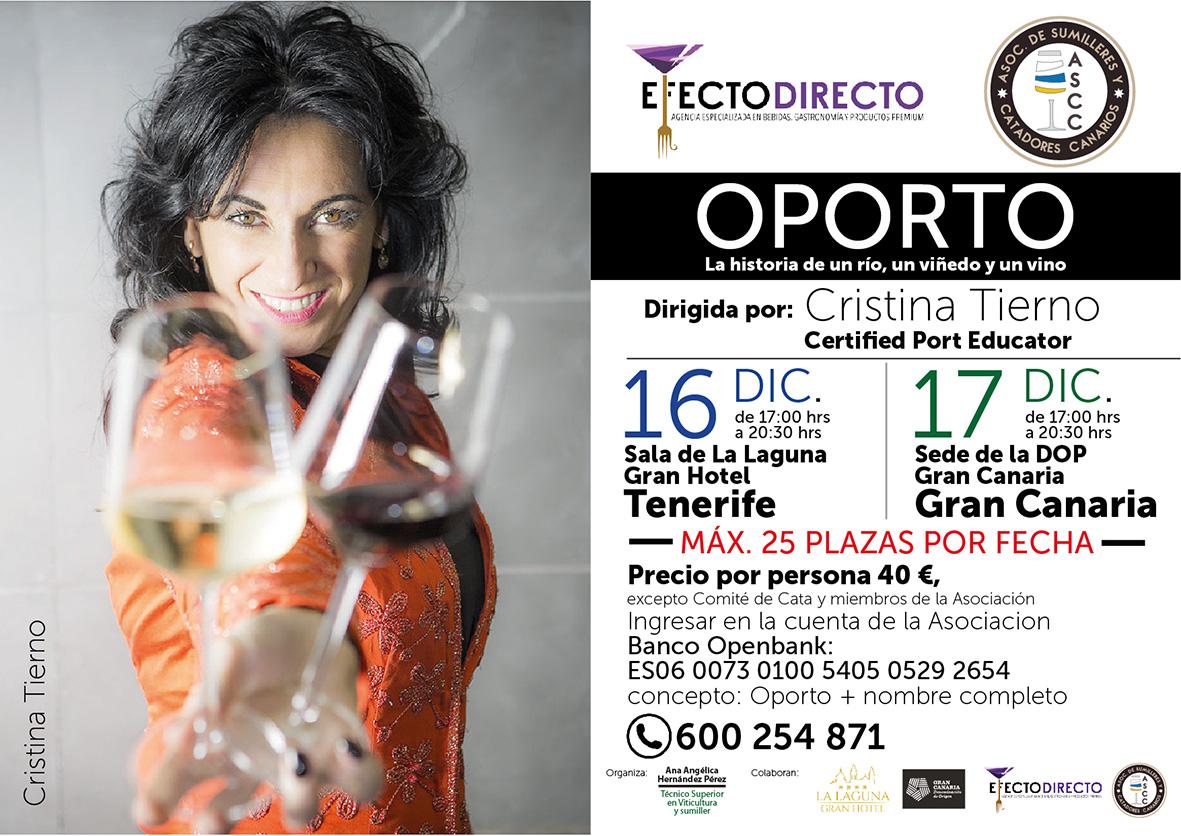 Oporto, la historia de un río, un viñedo y un vino. Masterclass dirigida por Cristina Tierno, el 16 y 17 de diciembre de 2019 en Tenerife y Gran Canaria